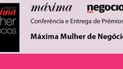 Prémio Máxima Mulher de Negócios 2015: A gestão no feminino é premiada