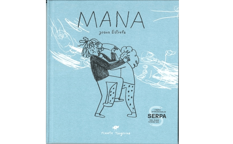 """Melhor Desenhador Português de Livro de Ilustração: Joana Estrela em """"Mana"""" (Editora Planeta Tangerina)."""