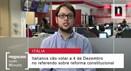 Negócios explica os receios dos mercados face ao referendo em Itália