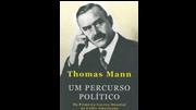Thomas Mann e a política na Europa do século XX