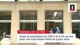 Negócios explica reembolso antecipado do Estado ao FMI