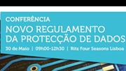 Conferência: Novo Regulamento da Protecção de Dados